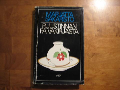 Ruustinnan päiväkirjasta, Marjatta Sakaristo