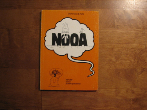 Nooa, Friedel Steinmann, Dieter Kohl