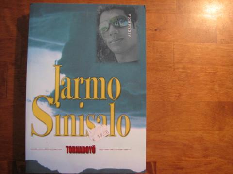 Tornadoyö, Jarmo Sinisalo