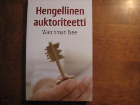 Hengellinen auktoriteetti, Watchman Nee