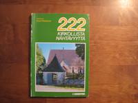 222 kirkollista nähtävyyttä, Kirsti Ritopeura (toim.)