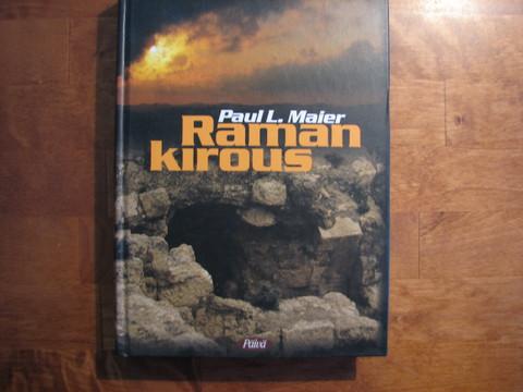 Raman kirous, Paul L. Maier