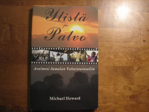 Ylistä ja palvo, Michael Howard