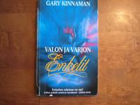 Valon ja varjon enkelit, Gary Kinnaman