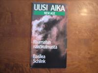 Uusi aika (New age) Raamatun näkökulmasta, Basilea M. Schlink