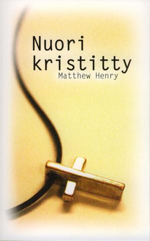 Nuori kristitty, Matthew Henry