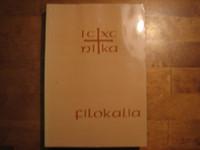 Filokalia 1, kokoelma pyhien kilvoittelijaisien kirjoituksia, Makarios Notaras, Nikodeemos Athosvuorelainen (toim.)