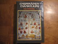Ensimmäinen evankeliumi, Ivan Hellström