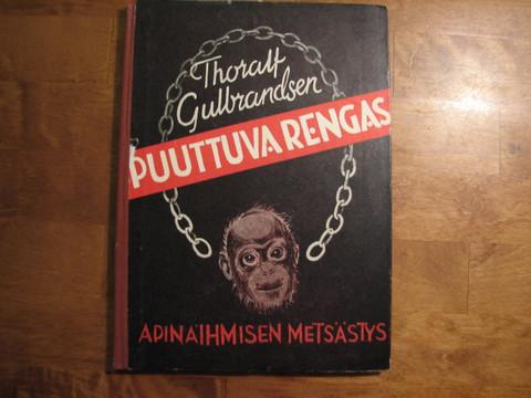 Puuttuva rengas, apinaihmisen metsästys, Thoralf Gulbrandsen