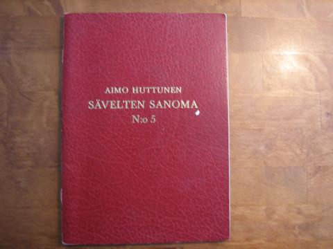 Sävelten sanoma n:o 5, Aimo Huttunen