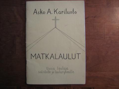 Matkalaulut, Asko A. Kariluoto