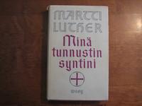 Minä tunnustin syntini, Martti Luther
