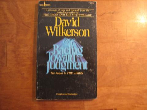 Racing toward judgment, David Wilkerson
