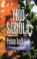 Polun kulkijat, Yrjö Sariola