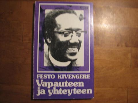 Vapauteen ja yhteyteen, Festo Kivengere