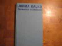 Sanansa mittainen, Jorma Kauko