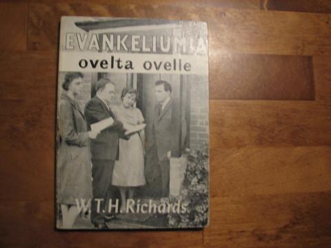 Evankeliumia ovelta ovelle, W.T.H. Richards