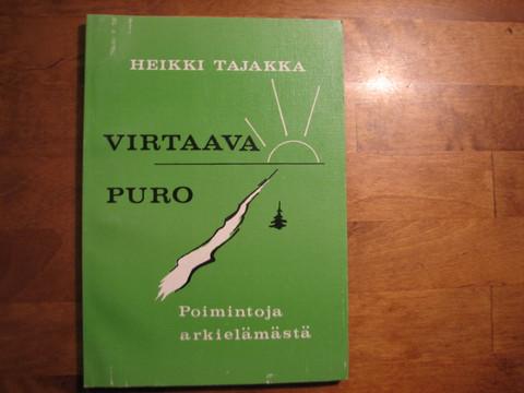 Virtaava puro, Heikki Tajakka