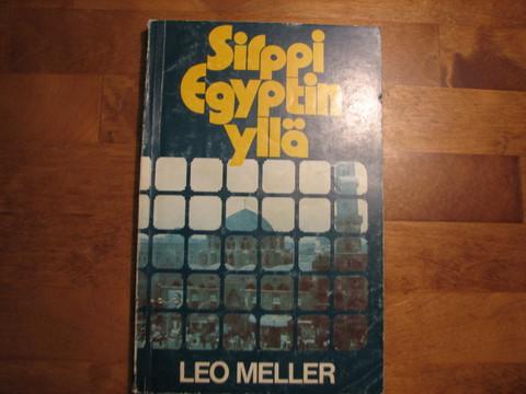 Sirppi Egyptin yllä, Leo Meller