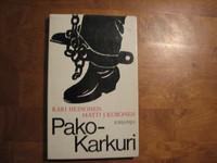 Pakokarkuri, Kari Heinonen, Matti J. Kuronen