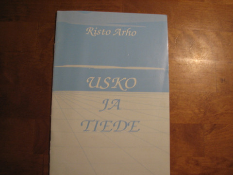Usko ja tiede, Risto Arho