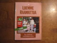 Luemme Raamattua, Anna-Liisa Varhiala (toim.)