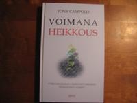 Voimana heikkous, Tony Campolo, o