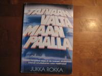 Taivaan valta maan päällä, Jukka Rokka