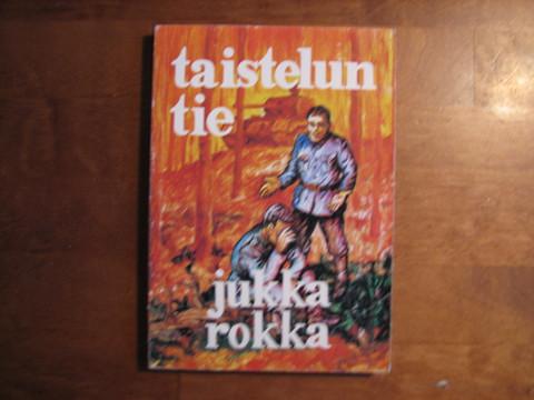 Taistelun tie, Jukka Rokka, d2
