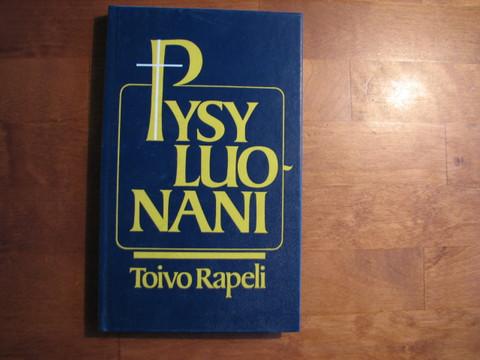 Pysy luonani, Toivo Rapeli