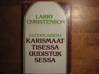 Luterilaisena karismaattisessa uudistuksessa, Larry Christenson