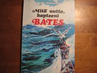 Mitä uutta kapteeni Bates, Virgil Robinson