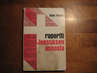 Raportti Jeesuksen uskosta, Olavi Rouhe