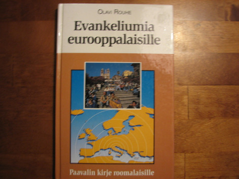 Evankeliumia eurooppalaisille, Paavalin kirje roomalaisille, Olavi Rouhe
