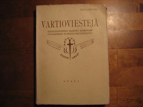 Vartioviestejä, herännäispappien saarnoja kolmannen vuosikirjan evankeliumiteksteistä, J.S. Järvi (toim.)