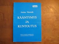 Kääntymys ja kuntoutus, Jorma Niemelä