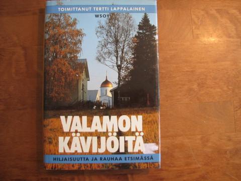 Valamon kävijöitä, hiljaisuutta ja rauhaa etsimässä, Terttu Lappalainen (toim.)
