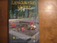 Lapsidiakonian käsikirja, Kati-Pupita Mattila