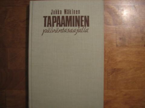 Tapaaminen päivätasaajalla, Jukka Mäkinen