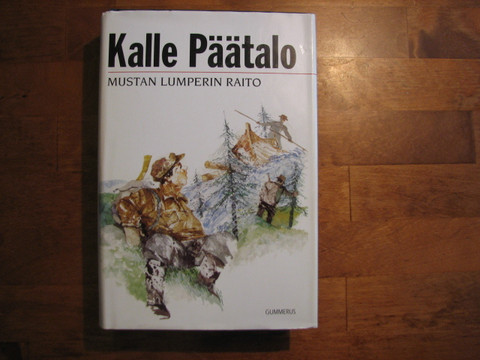 Mustan Lumperin raito, Kalle Päätalo