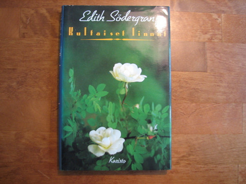 Kultaiset linnut, Edith Södergran