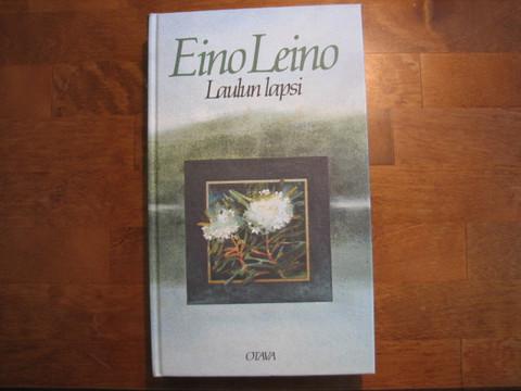 Laulun lapsi, Eino Leino
