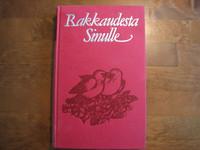 Rakkaudesta sinulle, Maria Ahlstedt, Marita Kansikas-Koivunen