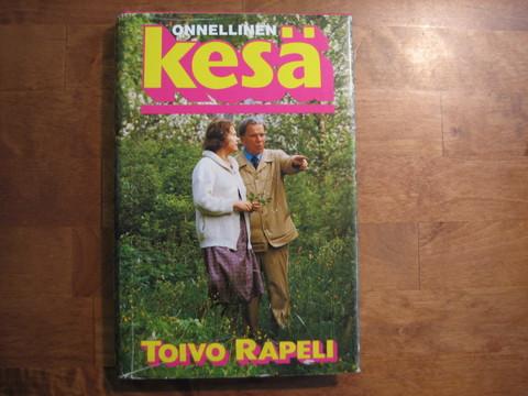 Onnellinen kesä, Toivo Rapeli
