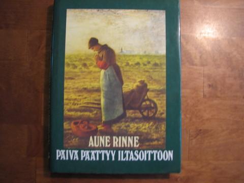 Päivä päättyy iltasoittoon, Aune Rinne