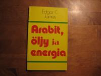 Arabit, öljy ja energia, Edgar C. James