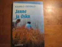 Janne ja Osku, Kaarlo isotalo