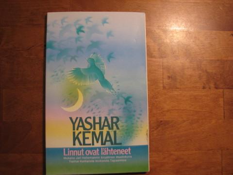 Linnut ovat lähteneet, Yashar Kemal
