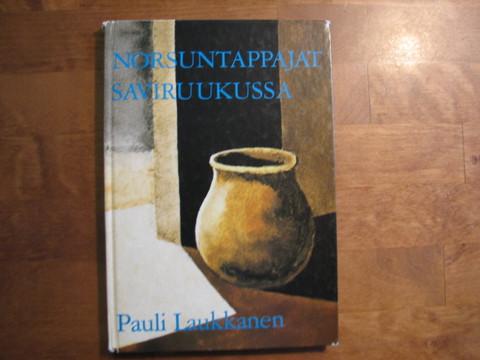 Norsuntappajat saviruukussa, Pauli Laukkanen