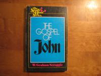 The Gospel of John, W.Graham Seroggie